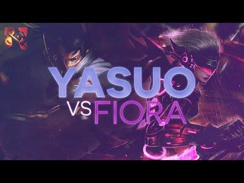 Yasuo TOP - Yasuo vs Fiora Patch 7.10 (Fervor)