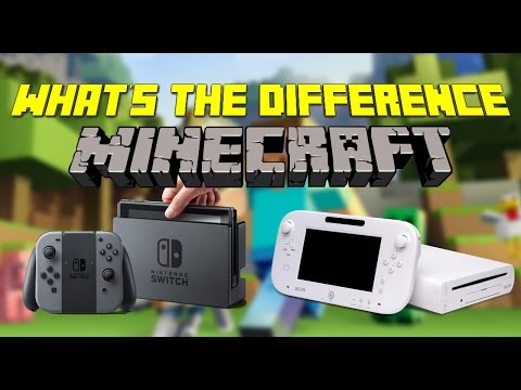 What's the Difference Between Minecraft Nintendo Switch Edition & Wii U Edition