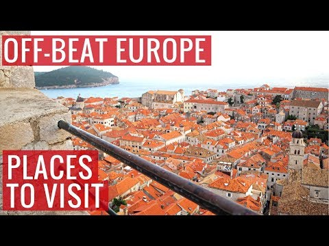 8 Off-Beat Places to Visit on a Europe Trip