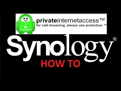 How to set up PIA VPN on a Synology NAS!