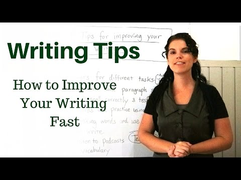 English Writing Tips: How to Improve Your Writing Fast