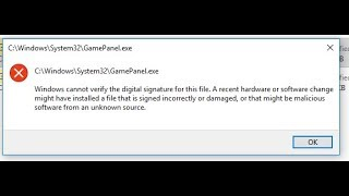 How to fix window cannot verify digital signeturar//GamePanel.exe