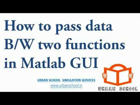 MATLAB GUI Tutorial: Learn how to pass data within GUI functions | getappdata setappdata