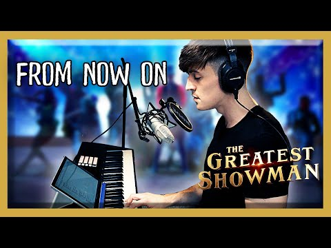 The Greatest Showman - From Now On   Acoustic Piano Cover