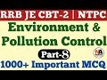 Download  Environment & Pollution Control के 1000+ अति महत्वपूर्ण प्रश्न for RRB JE CBT-2, NTPC, Group-D #8 MP3,3GP,MP4