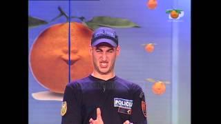 Portokalli, 4 Qershor 2006 - Polici (Burgu, te burgosurit, prangat, venia)