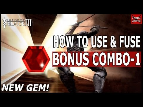 Infinity Blade 3: BONUS COMBO -1 GEM! HOW TO USE & FUSE IT!