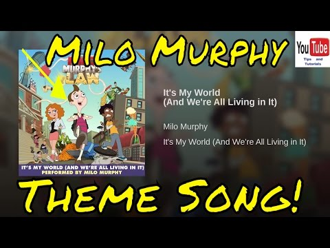 Milo Murphy's Law Full Theme Song