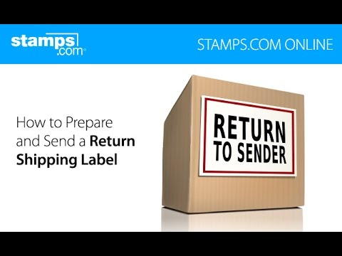 Stamps.com Online - How to Prepare and Send a Return Shipping Label