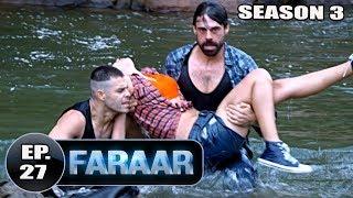 Faraar (2018) Episode 27 Full Hindi Dubbed | Hollywood To Hindi Dubbed Full