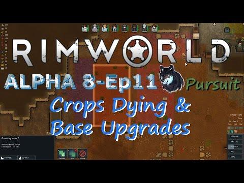RimWorld Alpha 8-Ep11 Crops Dying & Base Upgrades Underway