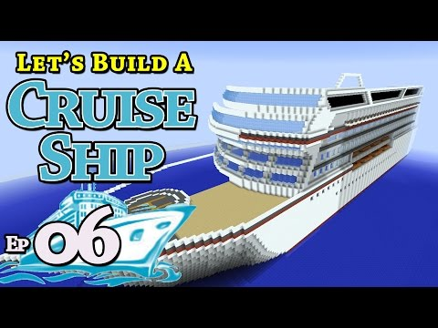 How To Build A Cruise Ship :: Minecraft :: E6 :: Z One N Only