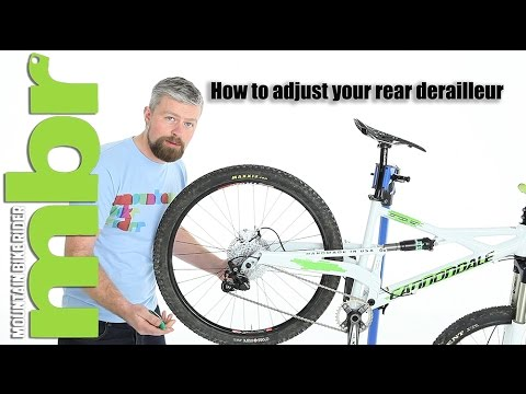How to: Set up and adjust your rear derailleur