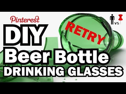 DIY Beer Bottle Cutting (Retry) -  MAN VS. PIN #8.5