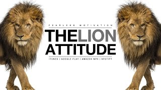 The Lion Attitude (HEART OF A LION) Motivational Video