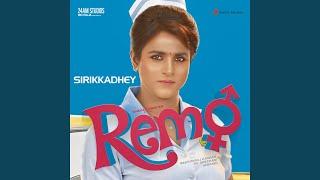 Sirikkadhey From Remo