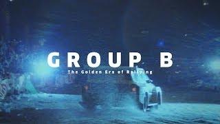 GROUP B - The Golden Era of Rallying