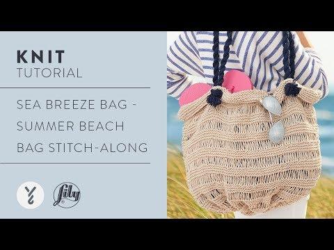 Sea Breeze Bag - Summer Beach Bag Stitch-Along