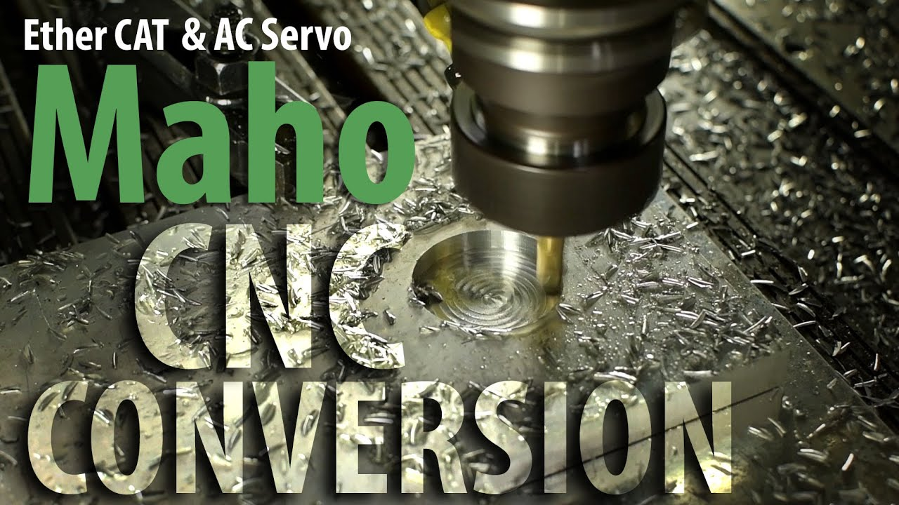 Maho CNC Conversion: THE MOVIE!!
