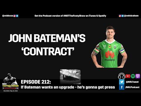 John Bateman's Contract - NOT The Footy Show Episode 212