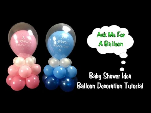 Baby Shower Balloon Decoration Idea - Balloon Centerpiece Tutorial