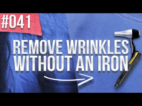 LPT #041 : How to Remove Wrinkles From Clothes Without an Iron