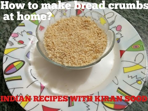 How to make breadcrumbs at home?