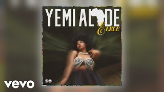 Yemi Alade - Elele (Official Audio)