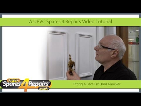 Fitting A Face Fix Door Knocker On Upvc and Composite Doors