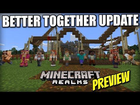 Minecraft REALMS - BETTER TOGETHER Update [ Sneak Peek ] - Xbox / PE / Windows 10 / Switch