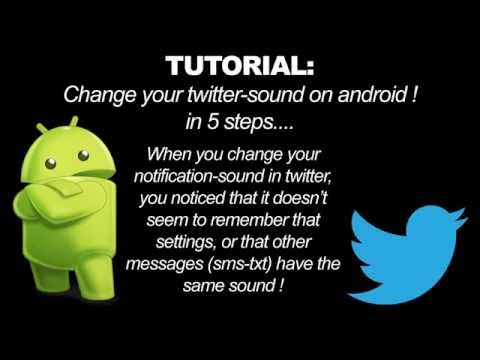 Tutorial: Change your twitter-sound on android..