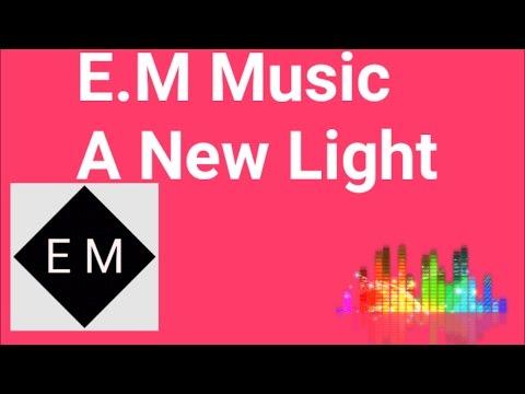 No Copyright Music - A new light [ E.M Release ]