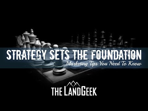 Strategy Sets The Foundation—Marketing Tips You Need To Know