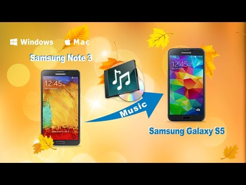 [Galaxy Note 3 Music to S5]: How to Copy Music from Galaxy Note 3 to Samsung Galaxy S5