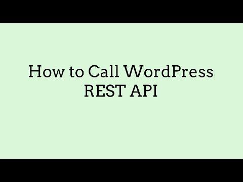 How to Call WordPress REST API