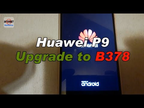 Huawei P9 Upgrade to Android 7 Nougat - B378