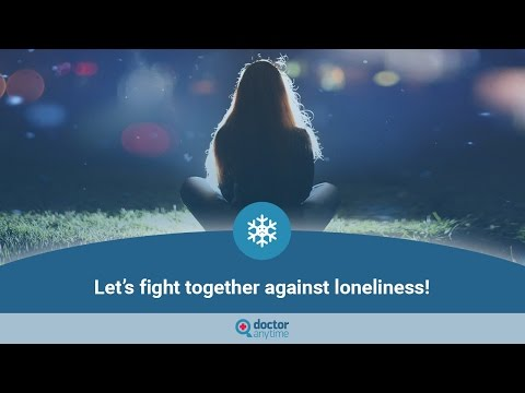 DEPRESSION, LONELINESS – Help someone fight against it!