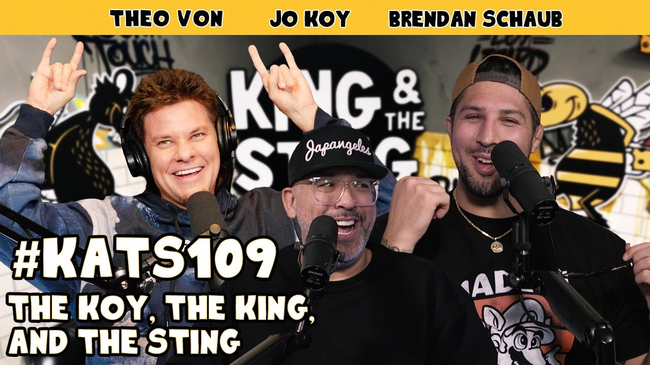 The Koy, the King and the Sting w/ guest Jo Koy | King & the Sting w/ Theo Von & Brendan Schaub #109