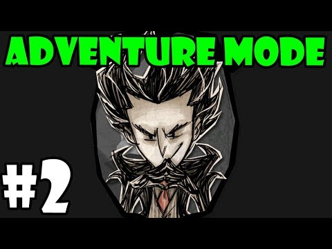 Don't Starve Adventure Mode Series - Wilson - Part 2 - [S10]