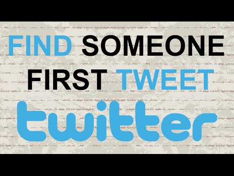 How to find someone first tweet on Twitter