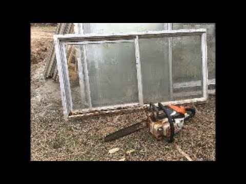 Recycled Windows + Chainsaw = Progress (greenhouse #2)(how to build a greenhouse out of old windows)