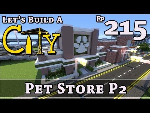 How To Build A City :: Minecraft :: Pet Store P2 :: E215