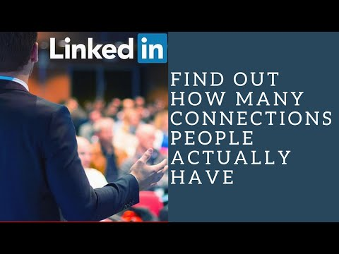 LinkedIn 500+ Connections - Find Out How Many Connections People Actually Have!