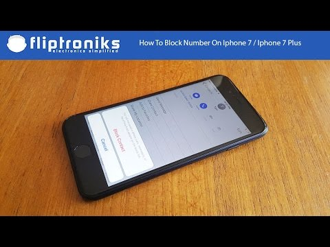How To Block Number On Iphone 7 / Iphone 7 Plus - Fliptroniks.com