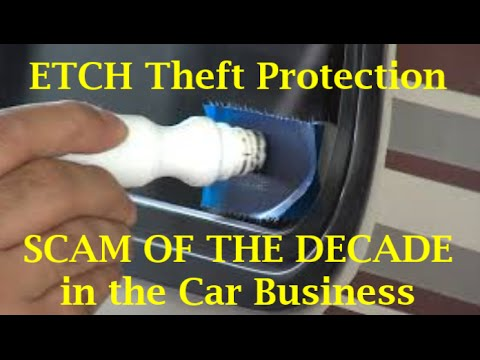 CAR SCAM OF THE DECADE - Auto Dealer Window Etch, Vehicle Theft - (13 Car Buying Mistakes)