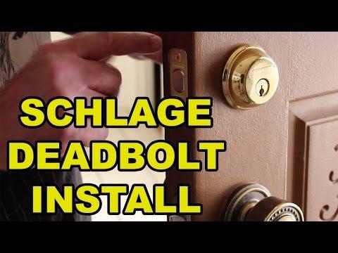 Installing Schalage Deadbolt Locks