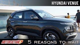 Hyundai Venue - 5 Reasons to Wait | Hindi | MotorOctane