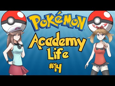 The Best Pokemon Game Ever Made: Pokemon Academy Life - Part 14
