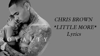 Chris Brown - Little More Royalty Lyrics
