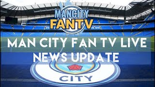 MAN CITY FAN TV LIVE - Come and have a chat! 17:30 #mcfc #mancity #manchestercity